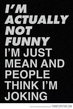 Ironic Quotes, Sarcasm Quotes, Super Funny Quotes, Funny Quotes For Teens, Funny Quotes About Life, Badass Quotes, Sarcastic Humor, True Quotes, Best Quotes
