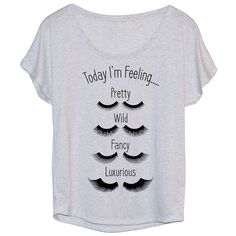 LC Trendz Junior's Heather White 'Today I'm Feeling' Eyelashes... ($18) ❤ liked on Polyvore featuring tops, t-shirts, dolman top, white graphic t shirt, graphic design t shirts, graphic design tees and dolman t shirt