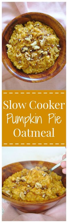 Slow Cooker Pumpkin Pie Oatmeal – All of your favorite pumpkin pie flavors in a filling bowl of oatmeal made in a slow cooker! #breakfast #pumpkin