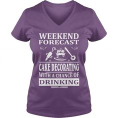 weekend forecast cake decorating with a chance of drinking #jobs #tshirts #DECORATING #gift #ideas #Popular #Everything #Videos #Shop #Animals #pets #Architecture #Art #Cars #motorcycles #Celebrities #DIY #crafts #Design #Education #Entertainment #Food #drink #Gardening #Geek #Hair #beauty #Health #fitness #History #Holidays #events #Home decor #Humor #Illustrations #posters #Kids #parenting #Men #Outdoors #Photography #Products #Quotes #Science #nature #Sports #Tattoos #Technology #Travel…