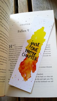 A beautiful, handmade, watercolor bookmark. This bookmark has a yellow with orange background and the text Just one more chapter. Its the perfect bookmark for every booklover that just cant stop reading! The design is handmade with watercolor and ink and then printed on strong, high quality