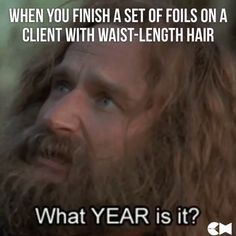 . #hair #haircolour #hairdresser #hairdressing #hairstylist #colourist #colorist #longhair #salon #hairmeme #salonlife #hairhumour #hairhumor #salonhumor #time #meme #robinwilliams