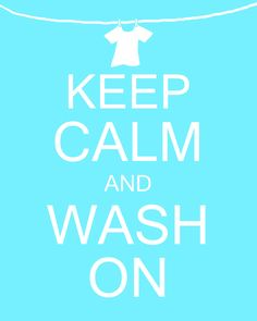 Keep Calm and Wash On Laundry Room Art Digital PRINTABLE 8x10 JPEG File Multiple Colors Available. $6.00, via Etsy.