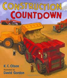 Construction Countdown by K. C. Olson