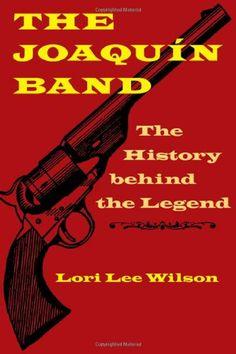 The Joaquín Band: The History behind the Legend by Lori Lee Wilson http://www.amazon.com/dp/0803234619/ref=cm_sw_r_pi_dp_vT9rub0J54K19