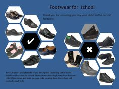 School uniform footwear ~~~~ Black conventional shoes ~  Children should not wear trainers or boots to school except in exceptional circumstances to be agreed with the headteacher.