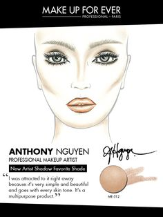 MAKE UP FOR EVER 30 Years. 30 Colors. 30 Artists. Anthony Nguyen's favorite shade ME-512.