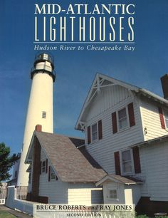 Mid-Atlantic Lighthouses is a fascinating guide to the most significant lighthouses from the Hudson River to the Chesapeake Bay, including the nation's oldest continually operating navigational aide,