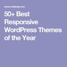 50+ Best Responsive WordPress Themes of the Year