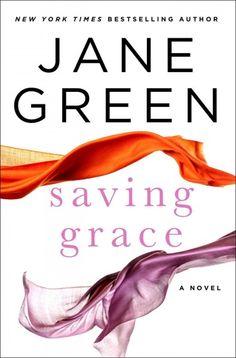 Saving Grace, by Jane Green; DECEMBER