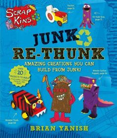 Presents information about using materials that people throw away, including empty soda bottles and cans, milk cartons, cereal boxes, and bottlecaps, to make Scrapkins, new things that are fun and useful. (June 2016)