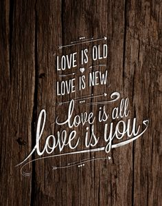 Love is old, love is new. Love is all love is you. by Javier Bautista, via Behance
