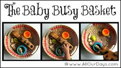 The Baby Busy Basket (31 Days of Busy Bags & Quiet Time Activities @ AllOurDays.com)