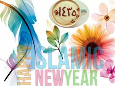 HAPPY NEW ISLAMIC YEAR 1435 AFTER HIJRA