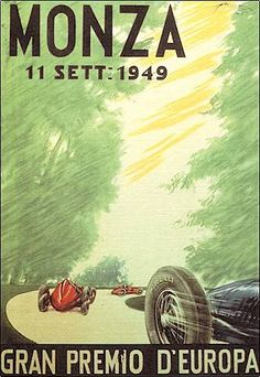 Italian Grand Prix / Monza / 1949   I love these old posters