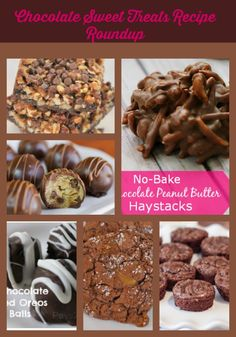 Chocolate Sweet Treats Recipe Roundup what is your favorite no bake,cookies or brownies.
