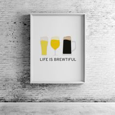 Life Is Brewtiful, Printable Wall Art Prints and Posters, Modern Art, Digital Prints, Minimal, Typography, Home Decor, Saint Patrick's Day by CompassionPrints on Etsy https://www.etsy.com/listing/269036179/life-is-brewtiful-printable-wall-art