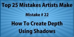Artist Mistake #22 – Not Adding Shadows