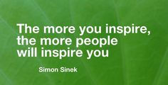People Will Inspire You inspirational quotes for leader