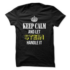 Keep Calm and Let STEIN Handle It - #handmade gift #retirement gift. GUARANTEE => https://www.sunfrog.com/Names/Keep-Calm-and-Let-STEIN-Handle-It-54994068-Guys.html?68278