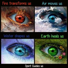 Pagan - Fire transforms us - Air moves us - Water shapes us - Earth heals us - Spirit Guides us. 4 Elements, Elements Of Nature, Primal Elements, Wiccan, Magick, Witchcraft, Photo Oeil, Glamour Spell, Magia Elemental