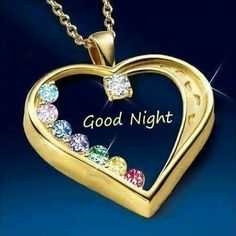 Good Night Dear, Good Night Quotes, Good Morning, Good Night Wallpaper, Good Night Greetings, Golden Heart, Gold Necklace, Pendant Necklace, Nighty Night
