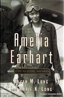 Long, Elgen M., and Marie K. Long. Amelia Earhart: The Mystery Solved. New York, NY: Simon & Schuster, 1999. Print.  Hardcover with dustjacket. First Edition. All numbers present.