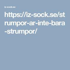 https://iz-sock.se/strumpor-ar-inte-bara-strumpor/