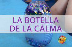 YaiYoga: La botella de la calma (ejercicio para enseñar a los niños a calmarse) Sensory Boxes, Sensory Play, Montessori, Mindfulness For Kids, Brain Gym, Yoga For Kids, Teaching Spanish, Spanish Classroom, Emotional Intelligence