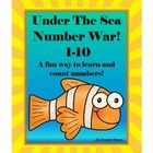 Under the Sea Number War for Numbers 1-10!  In Under the Sea Number War students learn to recognize numbers and learn which numbers have greater or...