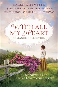 Karen Witemeyer, Melissa Jagears, Jen Turano, Sarah Loudin Thomas - With All My Heart / http://www.goodreads.com/book/show/27066719-with-all-my-heart-romance-collection?from_search=true&search_version=service
