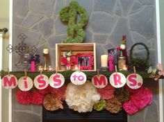 Miss to Mrs bridal shower idea