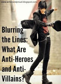 Blurring the Lines: What Are Anti-Heroes and Anti-Villains?