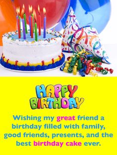 Send Free Best Cake Ever! Happy Birthday Card for Friends to Loved Ones on Birthday & Greeting Cards by Davia. It's free, and you also can use your own customized birthday calendar and birthday reminders. Special Happy Birthday Wishes, Birthday Cards For Friends, Birthday Messages, Birthday Greeting Cards, Happy Birthday Cards, Friend Birthday, Birthday Quotes, Birthday Greetings, Birthday Celebration