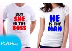 >>HE IS THE MAN, BUT SHE IS THE BOSS Gift for boyfriend / girlfriend? our Couple shirts at our Introductory price! For inquiries & Customization, Message us on FB for further details.  :) https://www.facebook.com/HisAndHersWear #coupleshirt #coupletee #Tshirt #Tee #Love #Customize #Mine #couple #girl #boy #girlfriend #boyfriend #Boss