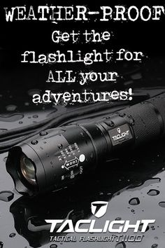 Taclight is tough and weather-proof for the best adventures. Get yours before they're gone!