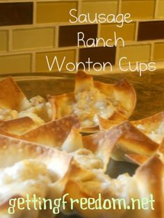 Sausage Ranch Wonton Cups (non-crock-pot)..these are awesome. We make them usually for holidays.