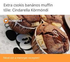 Extra csokis banános muffin Muffin, Muffins, Cupcakes