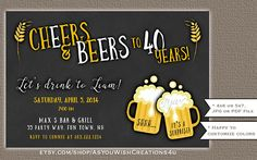 30th Birthday Party Invitation Cheers and Beers 40th Birthday Invitation Printable Invitation Beer Invite Chalkboard 50th Birthday Invite Thank you for stopping by AsYouWishCreations4u! I create printable party invitations for baby showers, birthday parties, bridal showers and