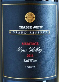 Trader Joe's Grand Reserve Meritage Napa Valley 2011 - Silky and sophisticated, the Trader Joe's Grand Reserve Meritage is another great Trader Joe's wine. Best Trader Joes Wine, Trader Joe's Wine, Top Red Wines, Wine Prices, Best Red Wine, Wine Gift Baskets, Wine Reviews, Wine Refrigerator, Cheap Wine