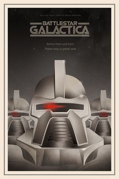 Battlestar Galactica poster. Yeah I know it's not exactly fantasy, more sci-fi but whatever, I love the show.