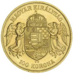 Nobles Numismatics Pty Ltd / Sale 118 - / World Gold Coins / Lot HUNGARY, Franz Joseph, one hundred korona, restrike Uncirculated. Gold Money, Gold Coins, Joseph, Auction, Stamp, History, Retro, Antiques, Cleaning Wood