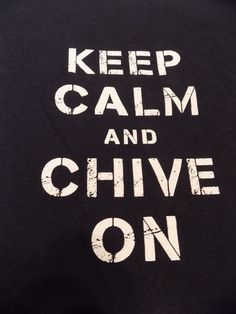 Keep Calm and Chive On CHIVE TEES T Shirt Size Large Blue #ChiveTees #ShortSleeve