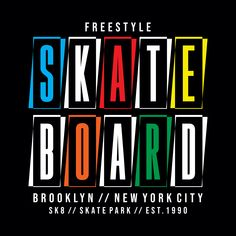 Skateboard Freestyle New York City Brooklyn Stock Vector (Royalty Free) 1638860869 T Shirt Logo Design, Typo Design, Tee Shirt Designs, Graphic Design Typography, Monkey Wallpaper, Crazy Wallpaper, Design Kaos, Mickey Mouse Art, Best Templates