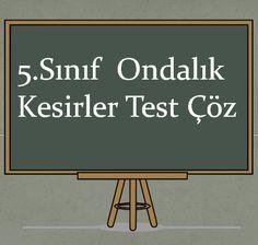 5.Sınıf Ondalık Kesirler Test Çöz