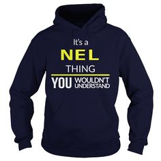 It's A NEL Thing You Wouldn't Understand #gift #ideas #Popular #Everything #Videos #Shop #Animals #pets #Architecture #Art #Cars #motorcycles #Celebrities #DIY #crafts #Design #Education #Entertainment #Food #drink #Gardening #Geek #Hair #beauty #Health #fitness #History #Holidays #events #Home decor #Humor #Illustrations #posters #Kids #parenting #Men #Outdoors #Photography #Products #Quotes #Science #nature #Sports #Tattoos #Technology #Travel #Weddings #Women