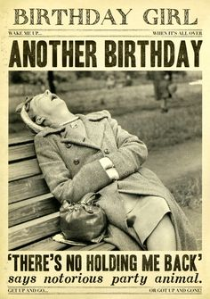 Funny Card - Another Birthday - No holding me back Happy Birthday Wishes For A Friend, Happy Birthday Woman, Happy Birthday Vintage, Happy Birthday Meme, Birthday Wishes Quotes, Funny Birthday Cards, Funny Friend Birthday, Birthday Captions Funny, Funny Happy Birthday Pictures