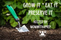 GROW IT * EAT IT * PRESERVE IT // GROUP BOARD // If you'd like to join this group board, please follow MWAP and leave a message here that you'd like to join this group board. No giveaways, no direct sales and please share in kind.