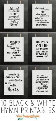 Galleries 10 Black and White Hymn Printables Classic hymns perfect for framing in a gallery wall or alone. Printable Quotes, Printable Art, Free Printables, Printable Scripture, Scripture Signs, Diy Décoration, Do It Yourself Home, Word Art, Making Ideas