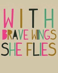 The girl who loved to write about life.: Bravery in 2014.  Lots more bravery inspiration too!